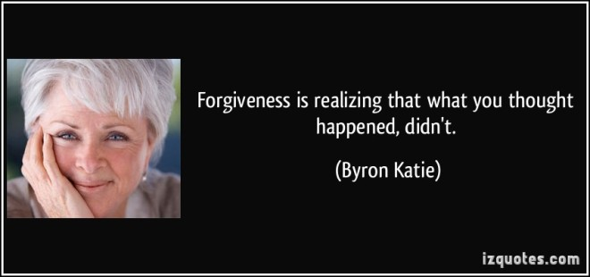byron katie quote forgiveness